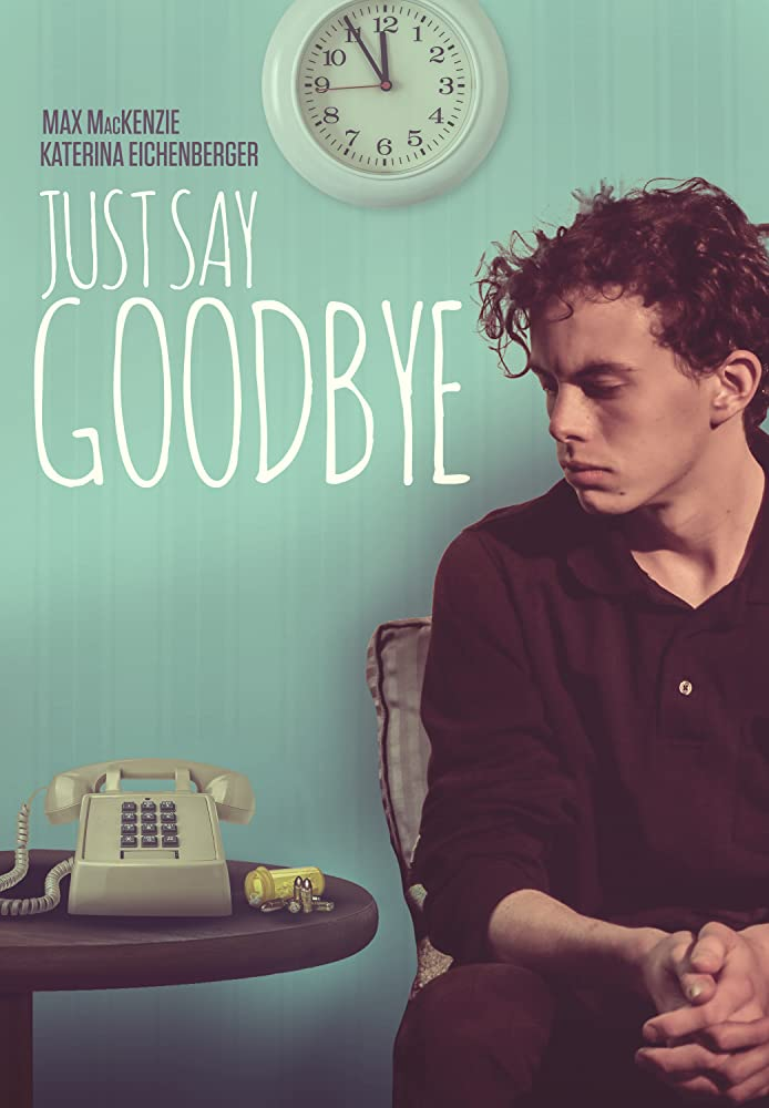 Just Say Goodbye review